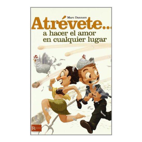 Comprar ATREVETE... A HACER EL AMOR EN CUALQUIER LUGAR ROUGE