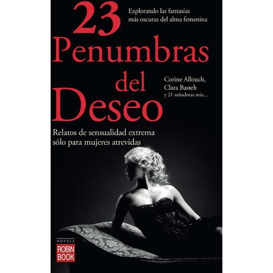 Comprar 23 PENUMBRAS DEL DESEO ROBIN BOOK
